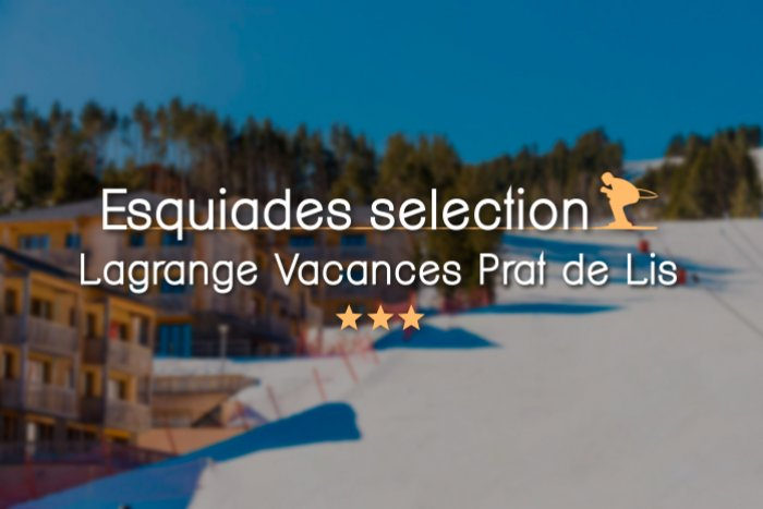 noticia ski Esquiades Selection presenta: Lagrange Vacances Prat de Lis 3*