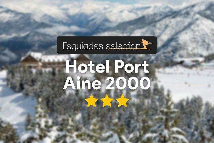 noticia ski Esquiades Selection presenta el Hotel Port Ainé 2000